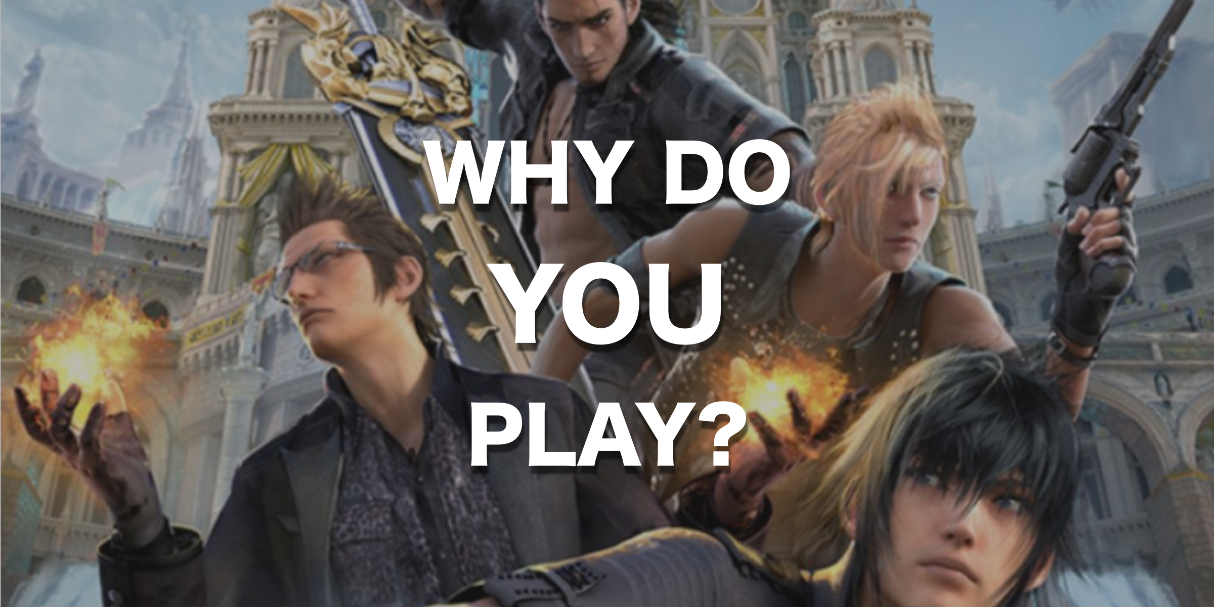 Why do you play